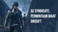 Assassin's Creed Syndicate- permintaan maaf Ubisoft
