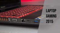 Laptop gaming 2015