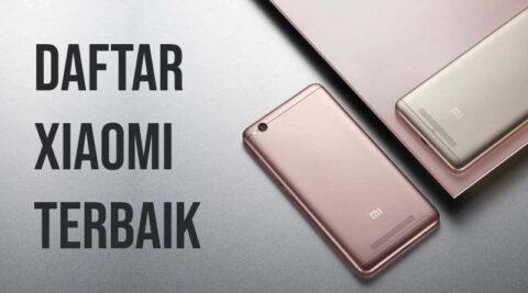 Daftar Xiaomi Terbaik