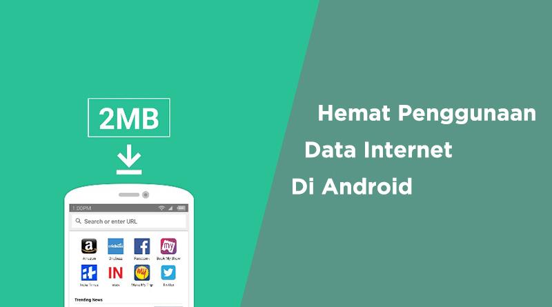 hemat penggunaan data internet