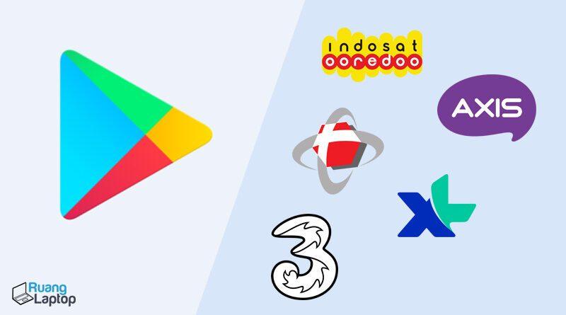 Google Play & Provider Telekomunikasi