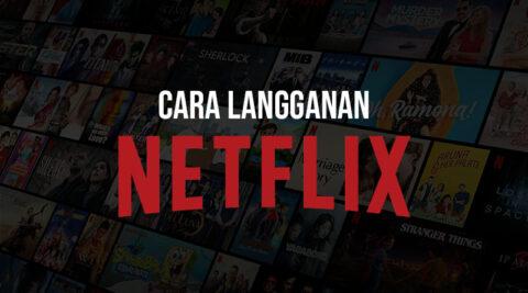 Cara Langganan Netflix