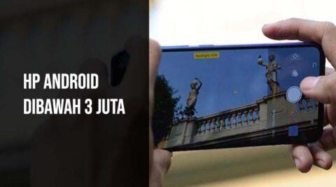 HP Android Dibawah 3 Juta