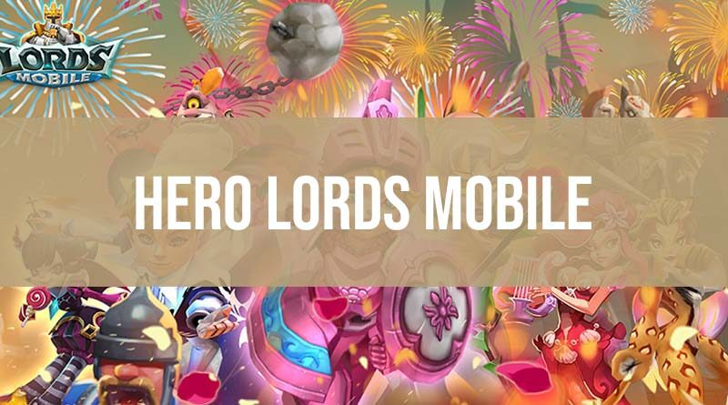 Hero Lords Mobile Wajib Punya