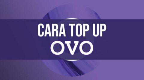 Cara Top Up saldo OVO