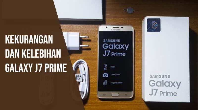 kelebihan dan kekurangan j7 prime