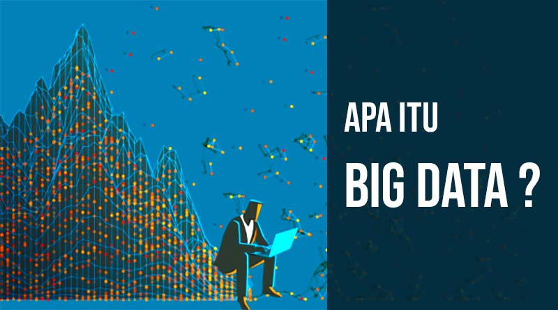 Apa itu big data