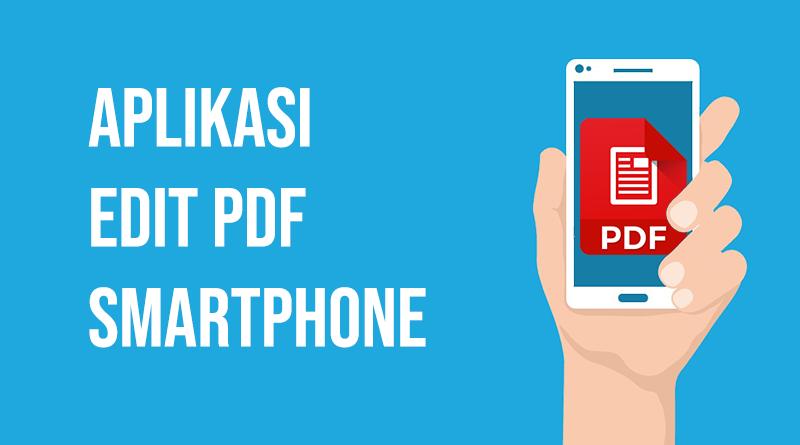 Aplikasi Edit PDF Smartphone