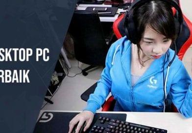 Desktop PC Terbaik