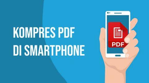Kompres PDF di Smartphone