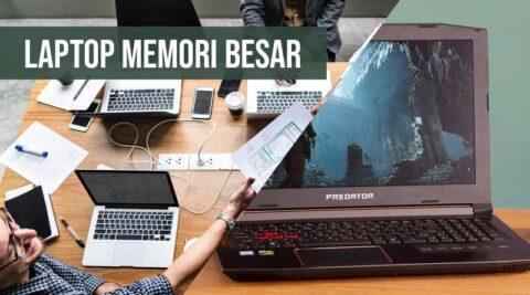 Laptop memori besar