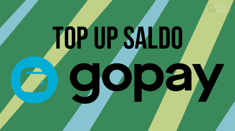 Cara Top Up Saldo GoPay