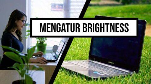 Mengatur brightness PC dan Laptop