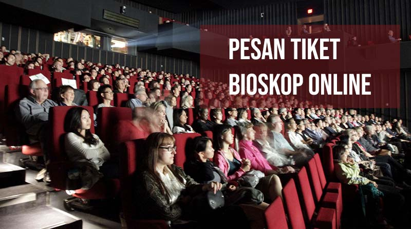 Pesan tiket bioskop online