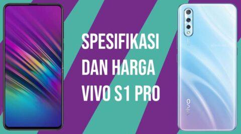 Spesifikasi dan harga vivo s1 pro