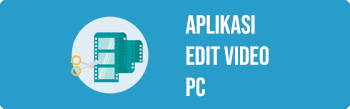 aplikasi edit video pc