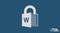 cara membuka file word yang terkunci