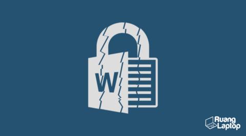 Cara Mengatasi File Word yang Tidak Bisa Dibuka